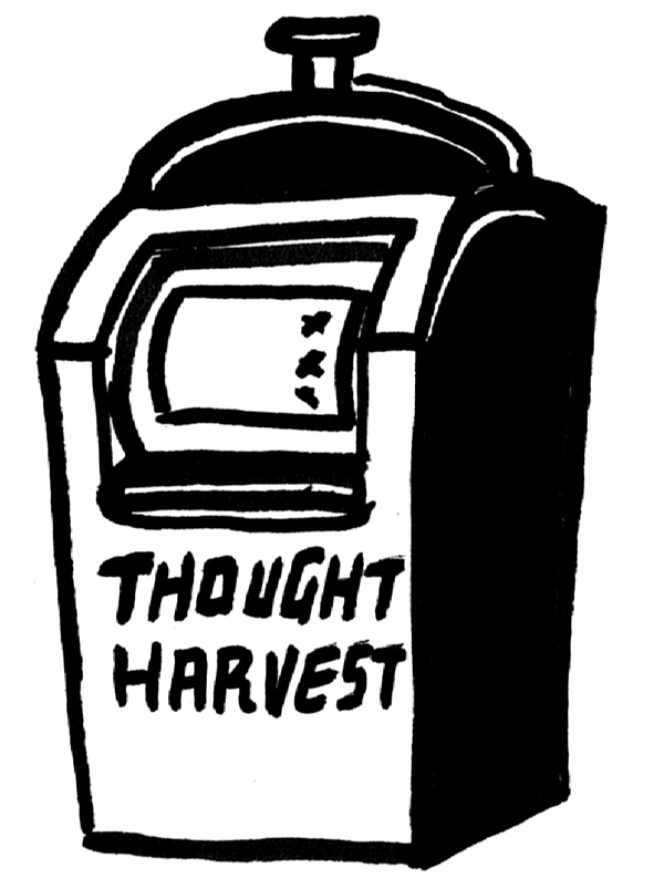 thought harvest